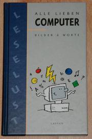 NEU Buch Alle lieben Computer -