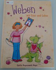 Weben mit Lissi und Lukas -