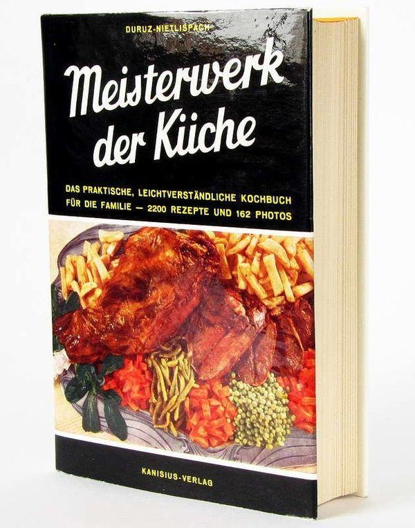 Altes Kochbuch - MEISTERWERK der KÜCHE -