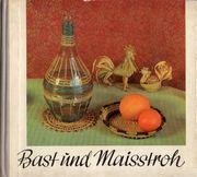 DDR Arnold Bast unde Maisstroh