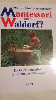 Montessori oder Waldorf