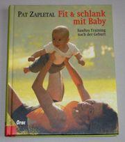 Fit schlank mit Baby Pat