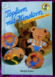 Töpfern mit Kindern - Ton und