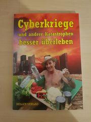 Cyberkriege und andere Katastrophen besser