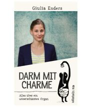 Giulia Enders - Darm mit Charme