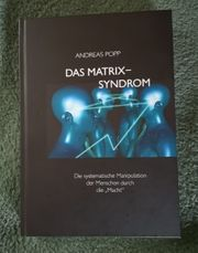 Das Matrix Syndrom - Die systematische