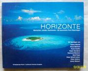 Horizonte - - 25 traumhafte Fotoreportagen