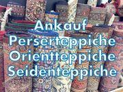 Ankauf von Orientteppiche Perserteppiche Seidenteppiche