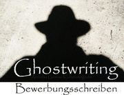 Ghostwriting Bewerbung