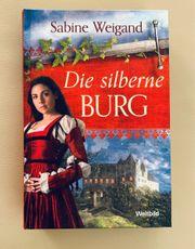 NEU Buch Die silberne Burg