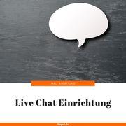 Live-Chat Einrichtung inkl Bedingungsanleitung