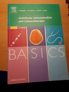 Lehrbuch BASICS Anästhesie, Intensivmedizin und Schmerztherapie, 2. Auflage
