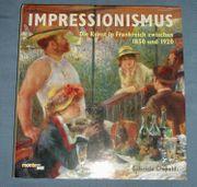 Impressionismus - Kunst in Frankreich zwischen