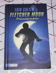 Fletcher Moon Privatdetektiv - Eoin Colfer