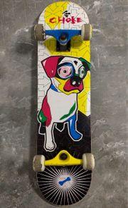 Choke Dizzy Dog Skateboard Anfänger