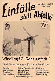 Drei Bauanleitungen für kleine Windräder