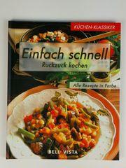Kochbuch Einfach schnell ruckzuck kochen
