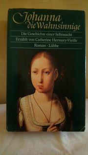 Catharina Hermary Johanna die Wahnsinnige