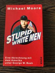 Stupid White Men Michael Moore