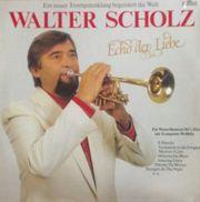 LP Walter Scholz Echo der