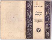 W A Mozart - Figaros Hochzeit -