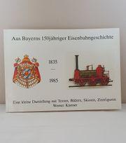 Aus Bayerns 150jähriger Eisenbahngeschichte