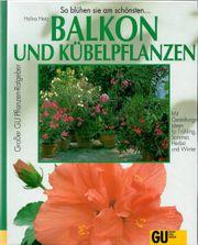 Balkon und Kübelpflanzen Ratgeber - So