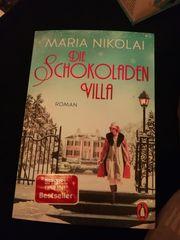 Die Schokoladenvilla - Roman - Maria Nikolai
