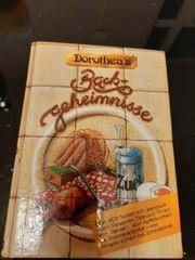 Dorothea s Backgeheimnisse backbuch Kochbuch