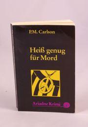 Carlson P M - Heiss genug