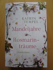 Katrin Tempel Mandeljahre u Rosmarinträume