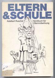 Eltern Schule - Adalbert Ruschel