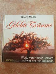 Gelebte Träume von Georg Moser