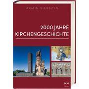 2000 Jahre Kirchengeschichte Buch - Gebunden