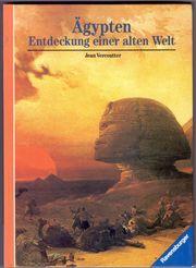 Ägypten - Entdeckung einer alten Welt -