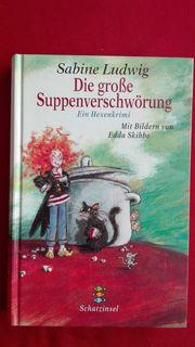 Die große Suppenverschwörung - Kinderbuch - Sammlungsauflösung