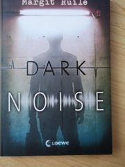 Dark Noise Buch
