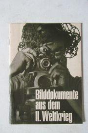 Bilddokumente aus dem 2 Weltkrieg