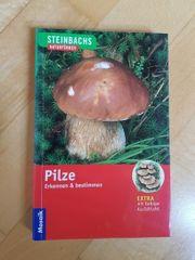 Steinbachs Naturführer Pilze erkennen bestimmen