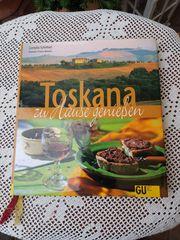 Toskana zu Hause genießen