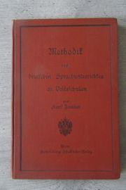 Methodik des deutschen Sprachunterrichtes 1908