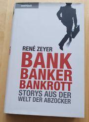 René Zeyer-Bank Banker Bankrott-Storys aus