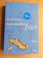 Krystyna Kuhn - Aschenputtelfluch Jugendbuch Thriller