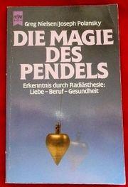 Die Magie des Pendelns Erkenntnisse durch