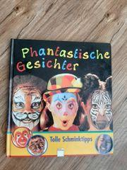 Phantastische Gesichter Tolle Schminktipps Buch