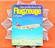 Das Große Buch der Flugzeuge