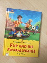 Flip und die Fußballfüchse - Kinderbuch