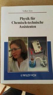 Physik für chemisch-technische Assistenten