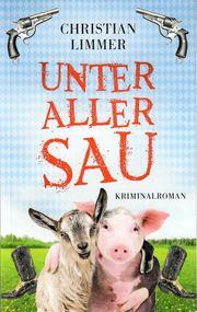 Unter aller Sau - Christian Limmer -