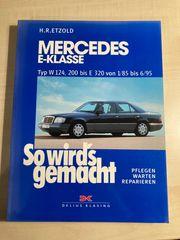 Mercedes Benz W124 Reparaturanleitung So